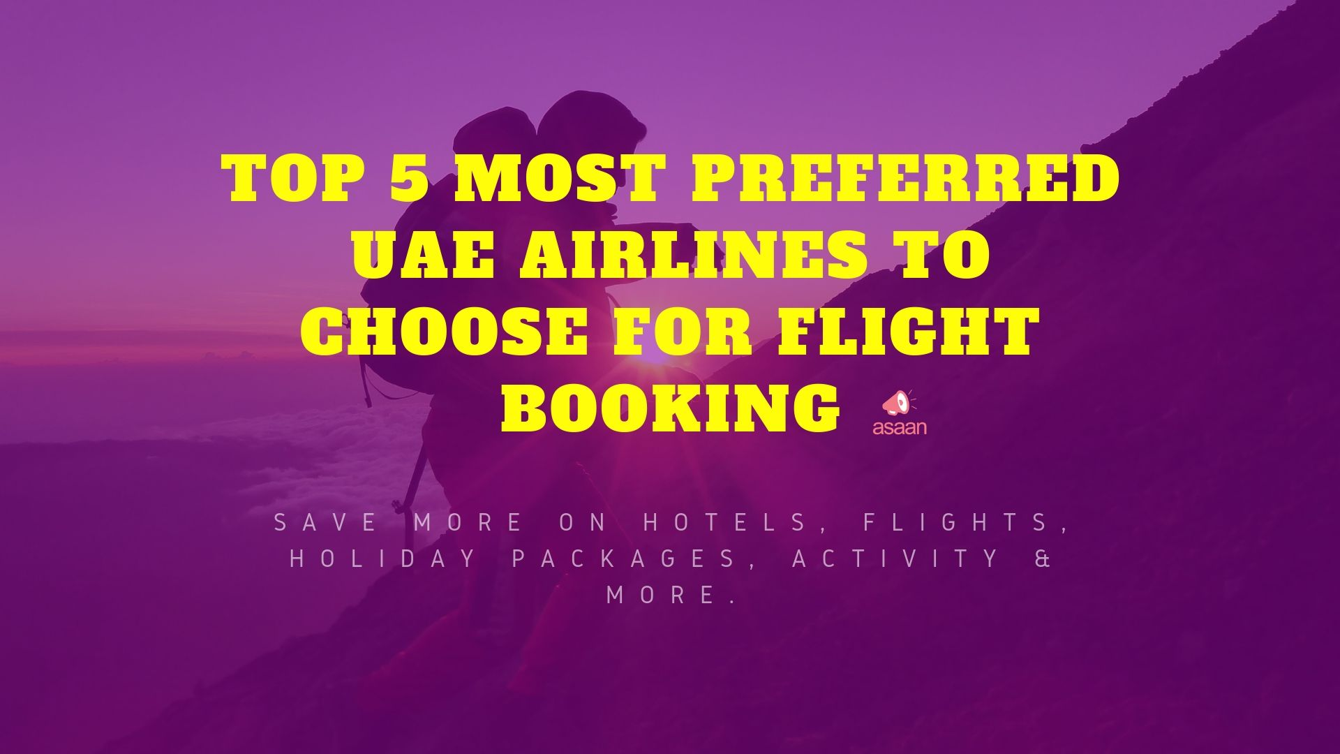 TOP 5 MOST PREFERRED UAE AIRLINES TO CHOOSE FOR FLIGHT BOOKING